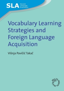 Vocabulary Learning Strategies and Foreign Language Acquisition, Paperback