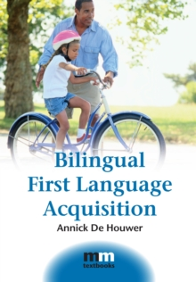 Bilingual First Language Acquisition, Paperback