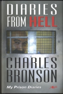 Diaries from Hell - My Prison Diaries : My Prison Diaries, Hardback