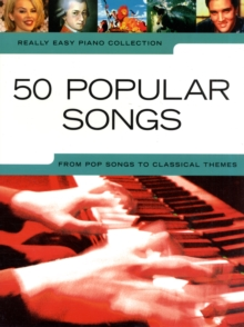 Really Easy Piano : 50 Popular Songs, Paperback