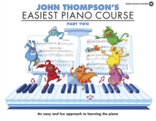 John Thompson's Easiest Piano Course : Pt. 2, Paperback