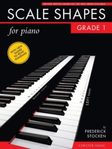 Frederick Stocken : Scale Shapes for Piano - Grade 1, Paperback