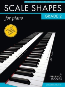 Frederick Stocken : Scale Shapes for Piano - Grade 2 (Revised Edition), Paperback