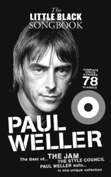The Little Black Songbook : Paul Weller, Paperback
