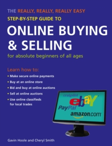 The Really, Really, Really Easy Step-by-step Guide to Online Buying and Selling, Paperback Book