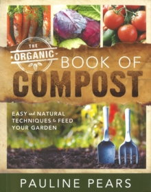 The Organic Book of Compost, Paperback Book