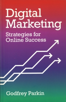 Digital Marketing : Strategies for Online Success, Paperback Book