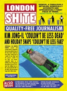 London Shite : Quality-free Journalism, Hardback