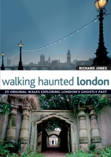 Walking Haunted London, Paperback