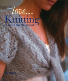 Love... Knitting, Paperback Book