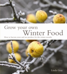 Grow Your Own Winter Food, Paperback