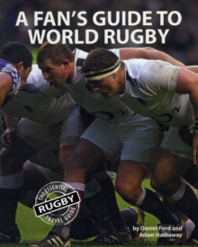 A Fan's Guide to World Rugby, Paperback Book
