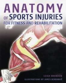 Anatomy of Sports Injuries : For Fitness and Rehabilitation, Hardback