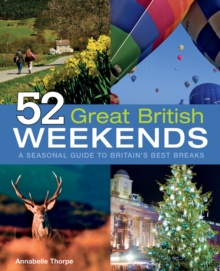 52 Great British Weekends, Paperback