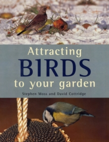 Attracting Birds to Your Garden, Paperback