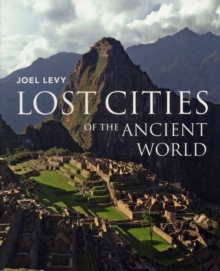 Lost Cities of the Ancient World, Paperback Book