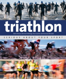 Triathlon : Serious About Your Sport, Paperback