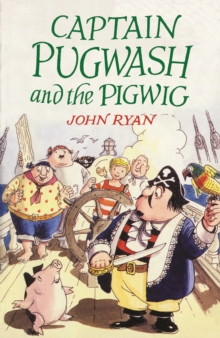 Captain Pugwash and the Pigwig, Paperback