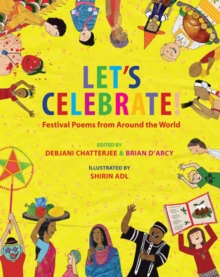 Let's Celebrate! : Festival Poems from Around the World, Hardback