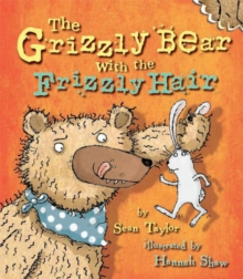 The Grizzly Bear with the Frizzly Hair, Paperback