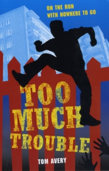 Too Much Trouble, Paperback Book