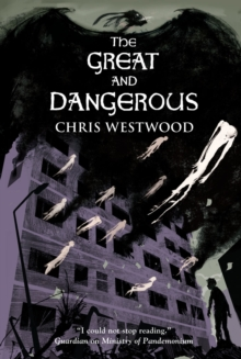 The Great and Dangerous, Paperback