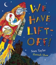 We Have Lift-off!, Hardback