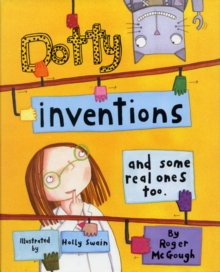 Dotty Inventions : And Some Real Ones Too, Paperback