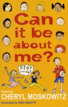 Can it be About Me?, Paperback Book