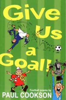 Give Us a Goal!, Paperback