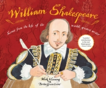 William Shakespeare : Scenes from the Life of the World's Greatest Writer, Hardback