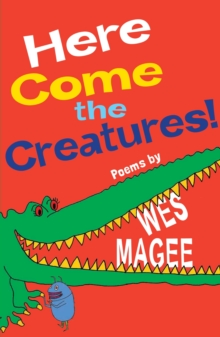 Here Come the Creatures!, Paperback