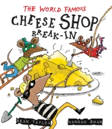The World-Famous Cheese Shop Break-in, Hardback