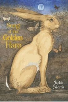 Song of the Golden Hare, Hardback