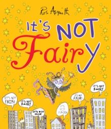 It's Not Fairy, Paperback