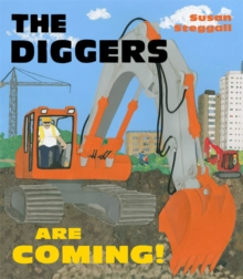 The Diggers are Coming!, Paperback Book