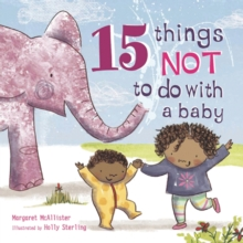15 Things Not to Do with a Baby, Hardback
