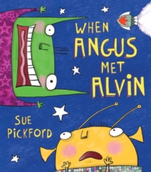 When Angus Met Alvin, Paperback Book