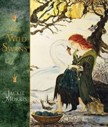 The Wild Swans, Hardback Book