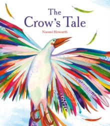 The Crow's Tale, Paperback