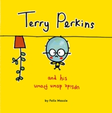 Terry Perkins and His Upside Down Frown, Paperback Book