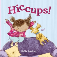 Hiccups!, Hardback Book
