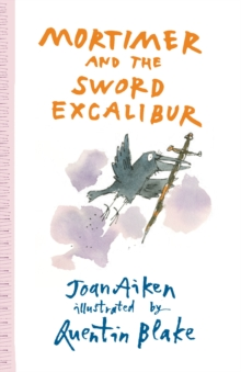 Mortimer and the Sword Excalibur, Paperback