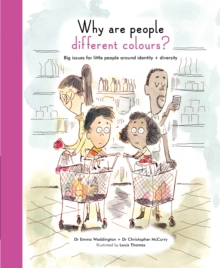 Life and Soul Library: Why are People Different Colours? : Big Issues for Little People Around Identity and Diversity, Hardback Book