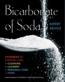 Bicarbonate of Soda : Hundreds of Everyday Uses, Paperback