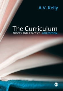 The Curriculum : Theory and Practice, Paperback Book
