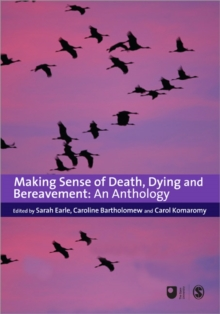 Making Sense of Death, Dying and Bereavement : An Anthology, Paperback