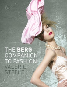 The Berg Companion to Fashion, Paperback