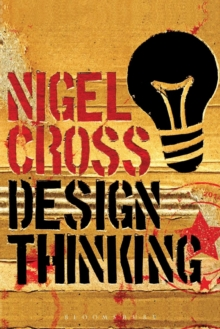 Design Thinking : Understanding How Designers Think and Work, Paperback