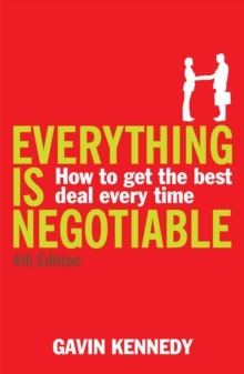 Everything is Negotiable : How to Get the Best Deal Every Time, Paperback